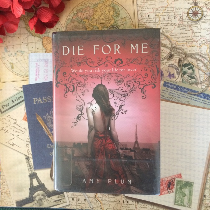 'Die For Me' by Amy Plum