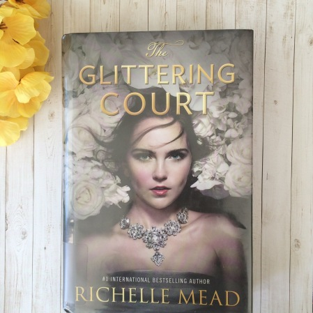 'The Glittering Court' by Richelle Mead