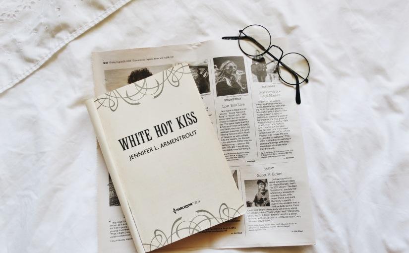 "Book Review: ""White Hot Kiss"" by Jennifer L.Armentrout"